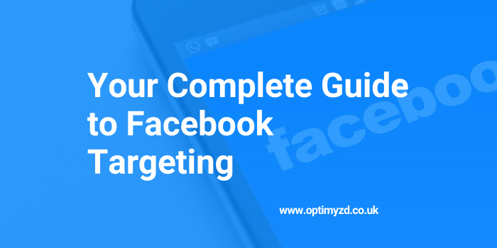 Facebook Ads Targeting Guide