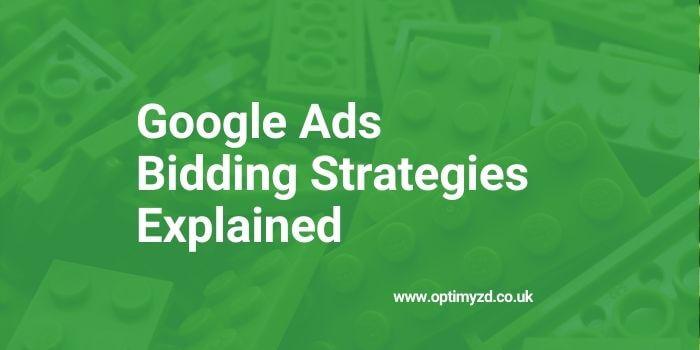 Google Ads Bidding Strategies Explained